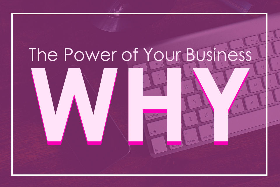 Start Your Business, Change Your Life Podcast Episode 2: The Power of Your Business 'WHY'