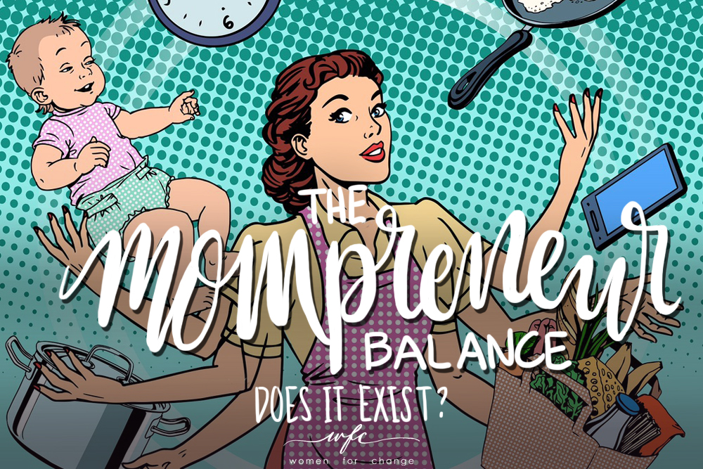 The Mompreneur Balance: Does it exist?
