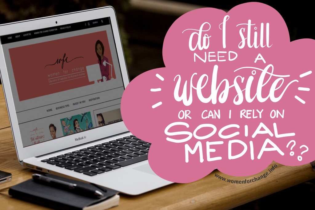 Do I still need a website or can I rely on social media?