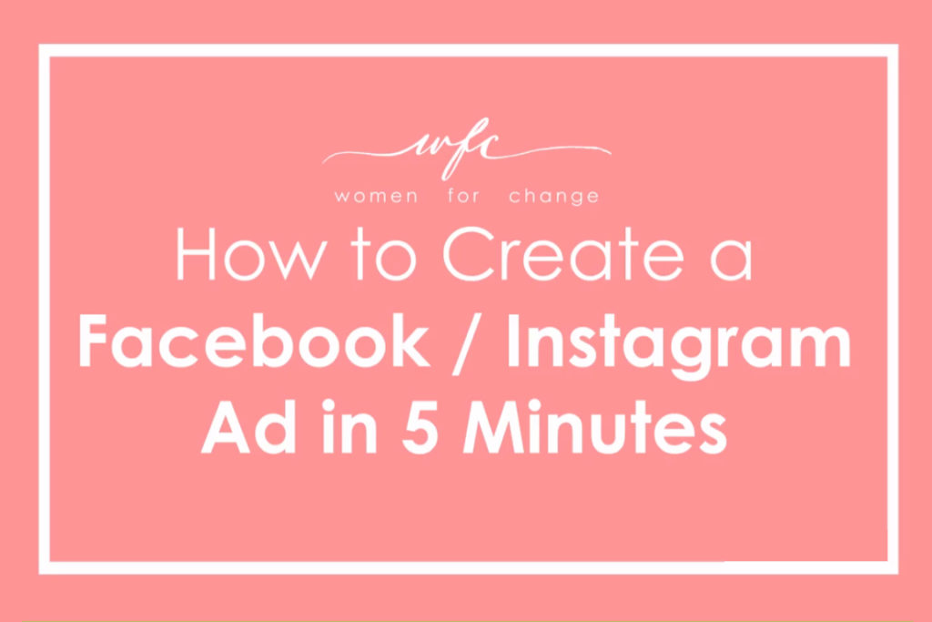 A Guide to Facebook & Instagram Ads for Bloggers & Small Online Business'