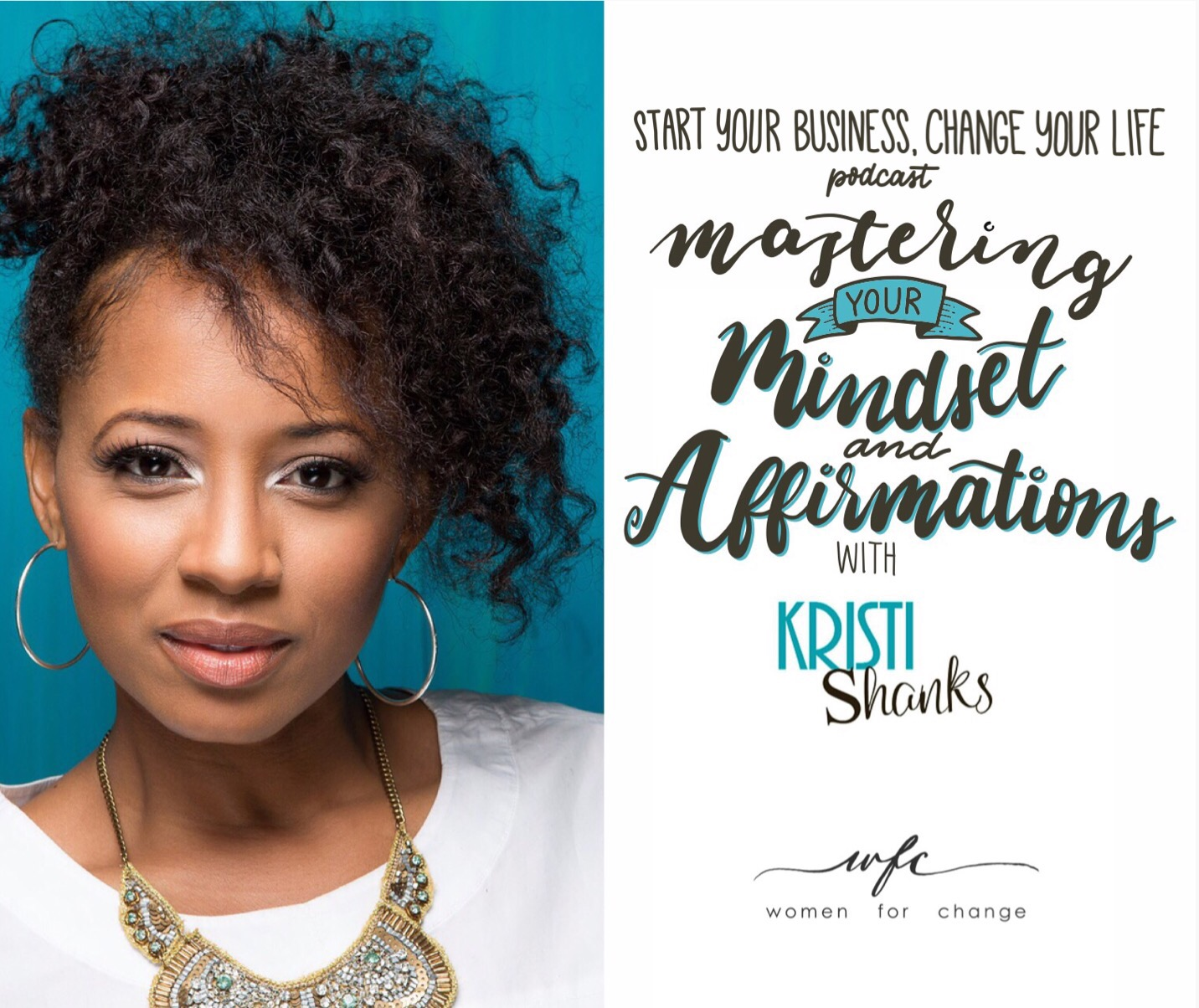 Mastering Your Mindset & Affirmations with Kristi Shanks