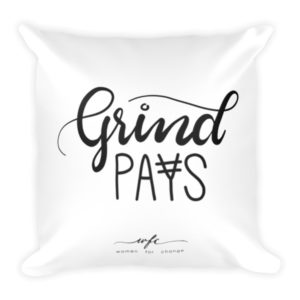 Grind Pays Square Pillow