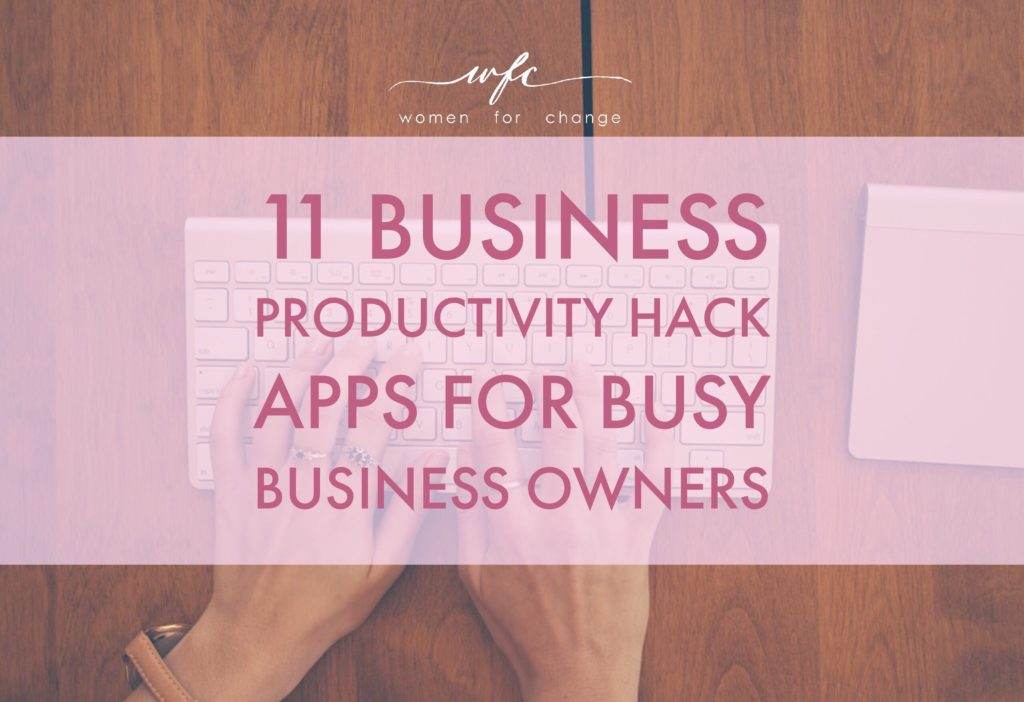 11 Business Productivity Hack Apps for Busy Business Owners