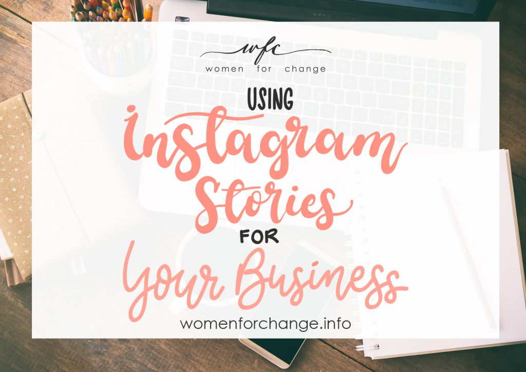 Using Instagram Stories for Your Business – Podcast Episode 16
