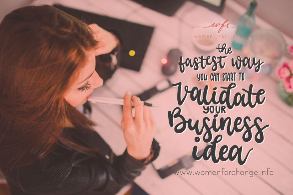 The Fastest Way You Can Start to Validate Your Business Idea
