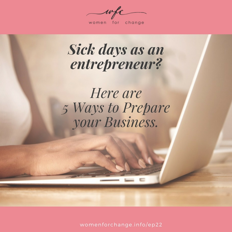 How to Prepare Yourself for Sick or OOMC Days as an Entrepreneur