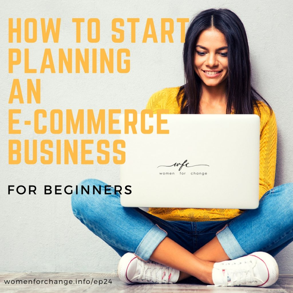 how to start planning ecommerce business beginners women